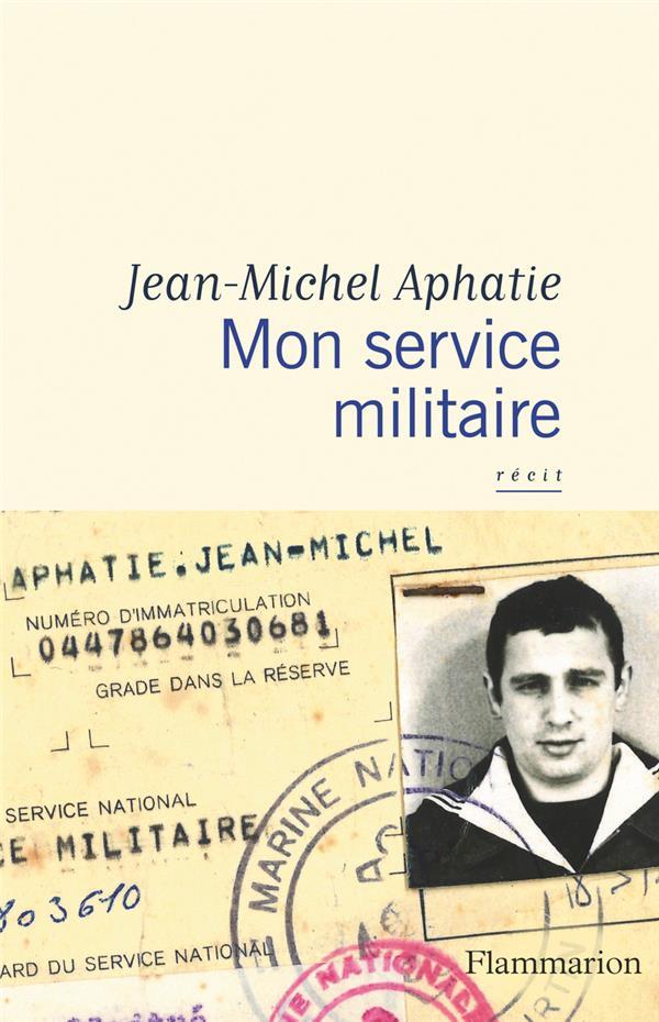 MON SERVICE MILITAIRE