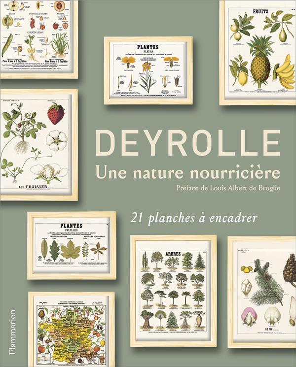 DEYROLLE - UNE NATURE NOURRICIERE