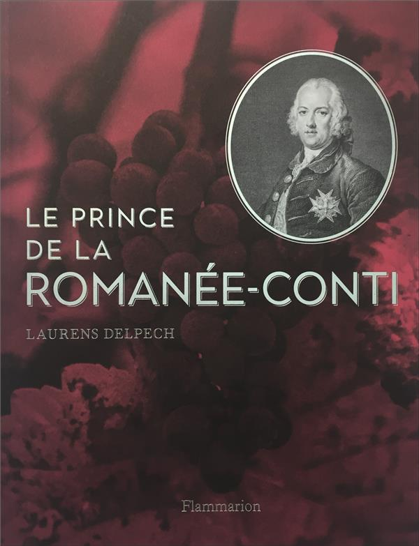LE PRINCE DE LA ROMANEE-CONTI