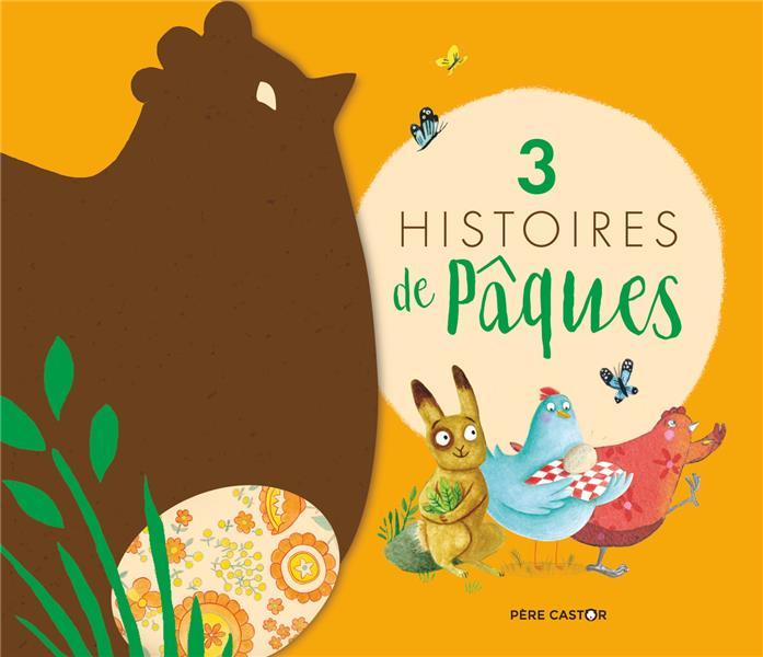 3 HISTOIRES DE PAQUES