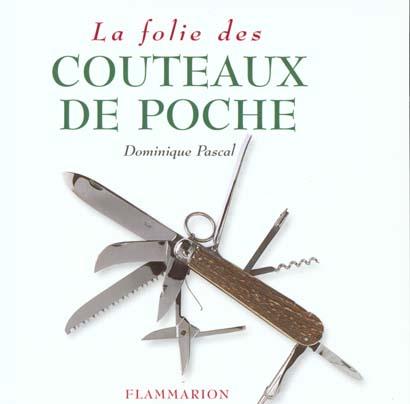 LA FOLIE DES COUTEAUX DE POCHE