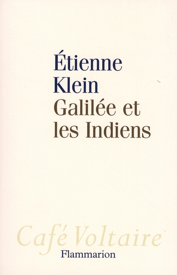 GALILEE ET LES INDIENS
