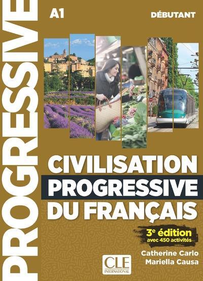 CIVILISATION PROGRESSIVE DU FRANCAIS DEBUTANT + LIVRE WEB + CD 2ED