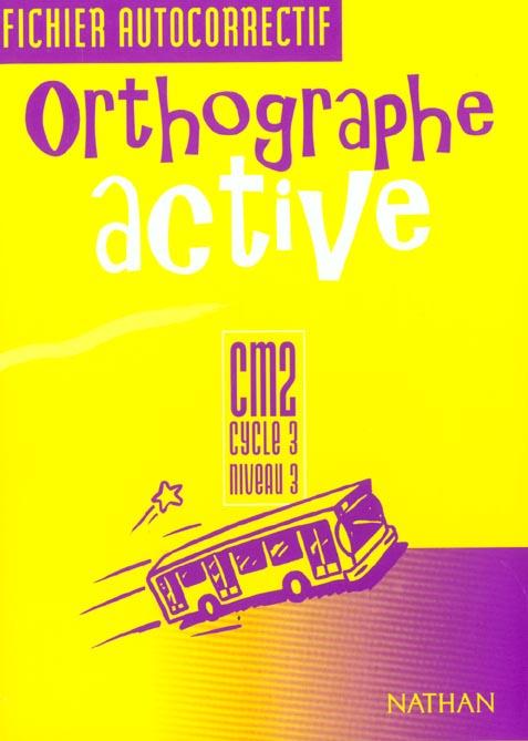 ORTHOGRAPHE ACTIVE CM2 FI AUTO