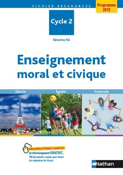 ENSEIGNEMENT MORAL ET CIVIQUE - CYCLE 2