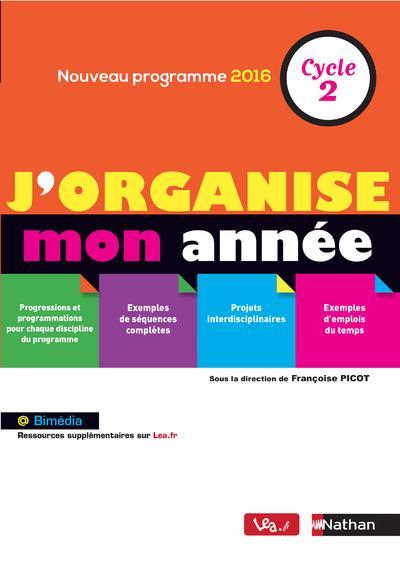 J'ORGANISE MON ANNEE CYCLE 2