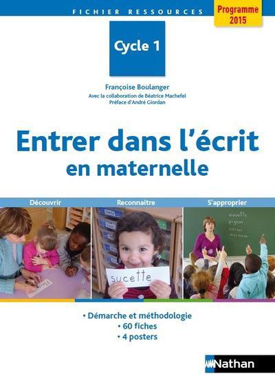 ENTRER DANS L'ECRIT EN MATERNELLE - FICHIER DE RESSOURCES CYCLE 1