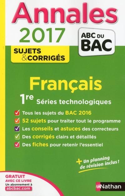 ANNALES BAC 2017 FRANCAIS 1ERE SERIES TECHNOLOGIQUES - CORRIGES - NUMERO 23