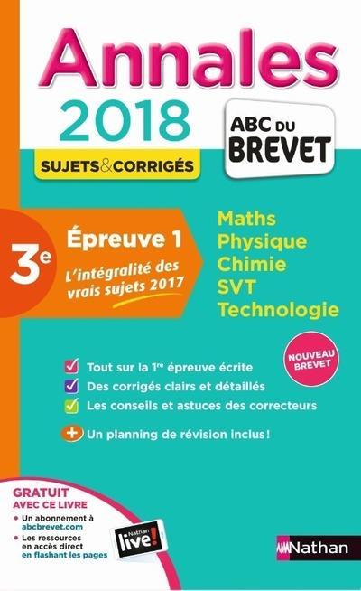 MAXI ANNALES 1ERE EPREUVE ECRITE BREVET - NUMERO 32 - CORRIGES - 2018