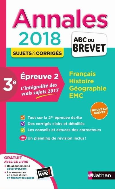 MAXI ANNALES 2018 - 2EME EPREUVE ECRITE BREVET - NUMERO 33 - CORRIGES - 2018