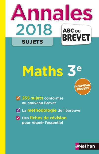 ANNALES BREVET MATHS NON CORRIGE - 2018