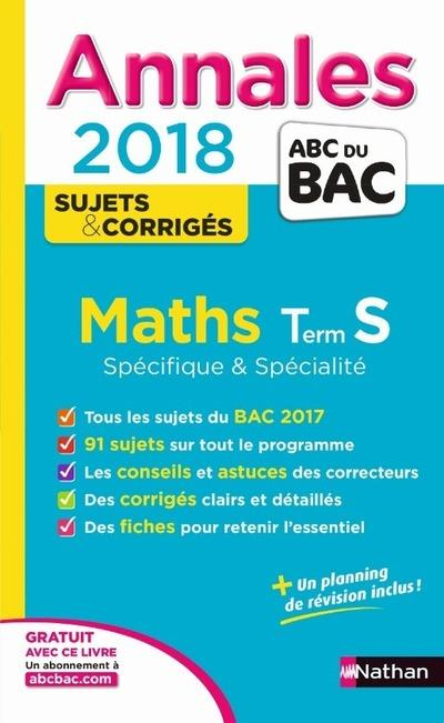 ANNALES BAC MATHS TERM S SPE&SPE-CORRIGE - 2018