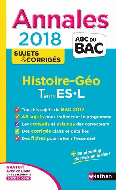 ANNALES BAC HISTOIRE GEO TERMINALE ES-L - CORRIGES - 2018
