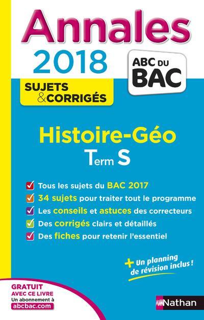 ANNALES BAC HISTOIRE-GEO TERMINALE S - CORRIGES - NUMERO 10 - 2018