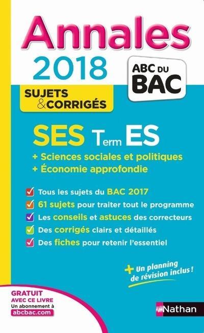 ANNALES BAC SCIENCES ECONOMIQUES ET SOCIALES-TERMINALE ES-SPECIALIT & SPECIALIT CORRIGES NUM 11 2017