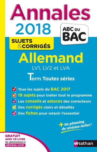 ANNALES BAC - ALLEMAND TOUTES SERIES - CORRIGES - 2018