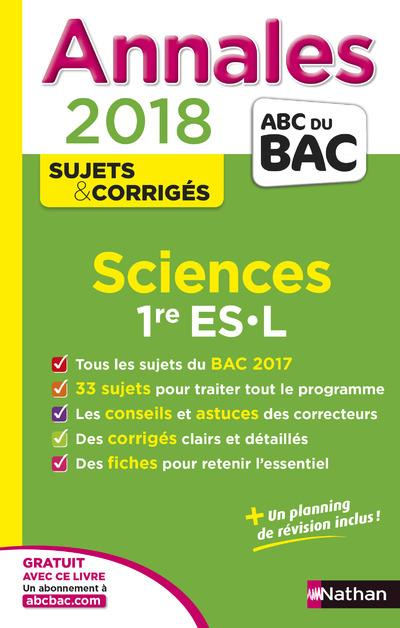 ANNALES BAC SCIENCES 1ERE ES- L- CORRIGES - 2018
