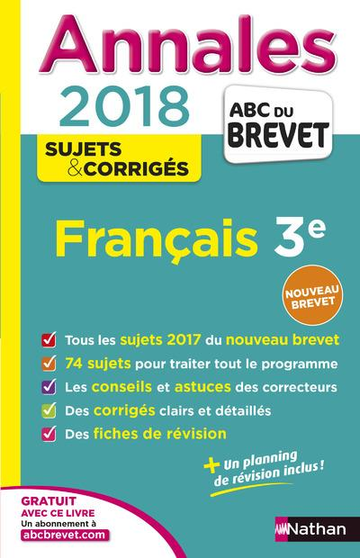 ANNALES BREVET - FRANCAIS 3E - CORRIGES - 2018