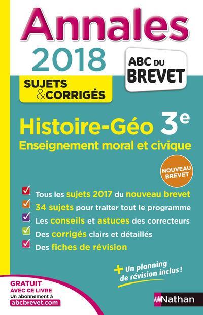 ANNALES BREVET - HISTOIRE GEO 3E - EMC - 2018