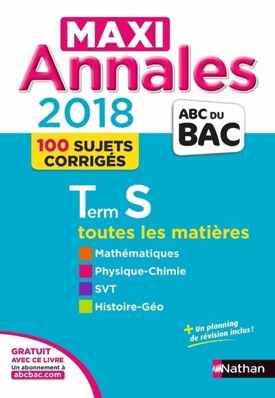 MAXI ANNALES BAC - TERMINALE S - 2018