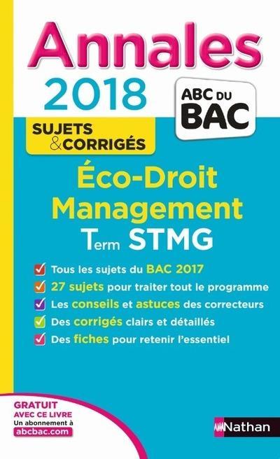 ANNALES BAC - ECO DROIT STMG - CORRIGE 2018