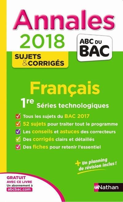 ANNALES BAC FRANCAIS 1ERE ST - CORRIGES 2018