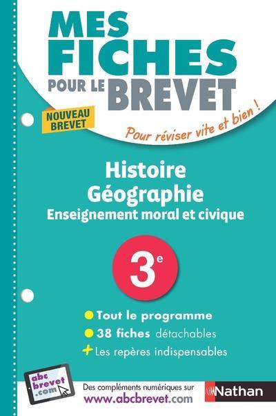 MES FICHES ABC DU BREVET HISTOIRE GEOGRAPHIE ENSEIGNEMENT MORAL ET CIVIQUE