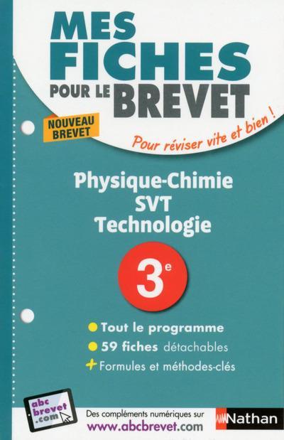 MES FICHES ABC DU BREVET PHYSIQUE-CHIMIE SVT TECHNOLOGIE 3E