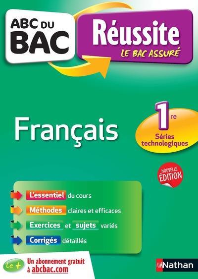 ABC DU BAC REUSSITE FRANCAIS 1RES TECHNOLOGIQUES