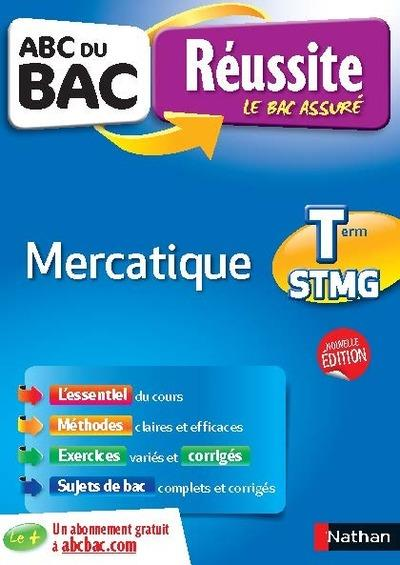 ABC DU BAC REUSSITE MERCATIQUE TERM STMG