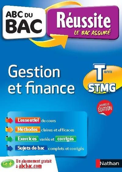 ABC DU BAC REUSSITE GESTION ET FINANCE TERM STMG