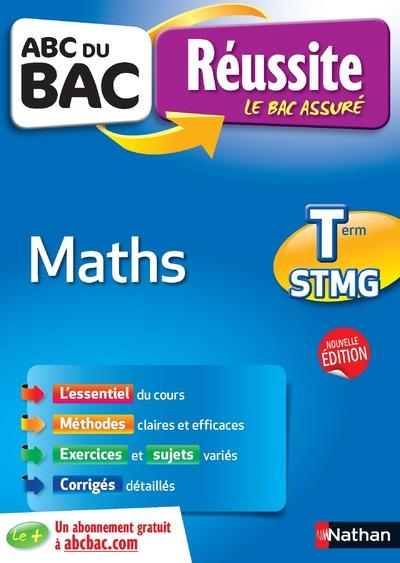 ABC DU BAC REUSSITE MATHS TERM STMG