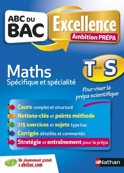 ABC EXCELLENCE - AMBITION PREPA - MATHS TERMINALE S