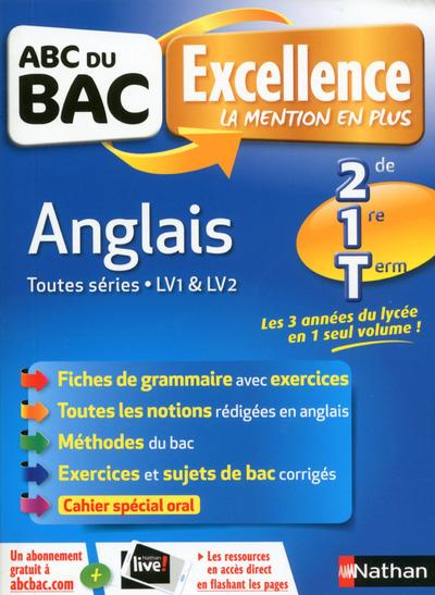 ABC DU BAC EXCELLENCE ANGLAIS SECONDE/1ERE/TERMINALE