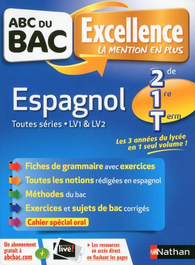 ABC DU BAC EXCELLENCE ESPAGNOL SECONDE/1ERE/TERMINALE