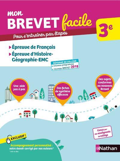 MON BREVET FACILE 3E FRANCAIS/HISTOIRE-GEOGRAPHIE-EMC