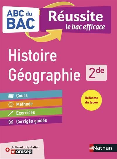 ABC REUSSITE HISTOIRE GEOGRAPHIE 2DE