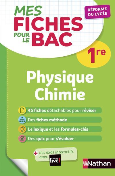 MES FICHES ABC POUR LE BAC PHYSIQUE CHIMIE 1RE