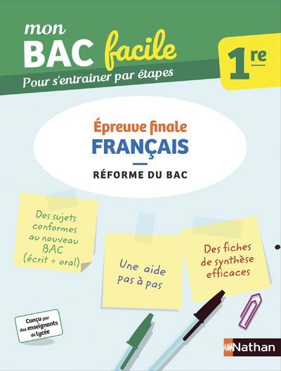 MON BAC FACILE FRANCAIS 1RE - EPREUVE FINALE