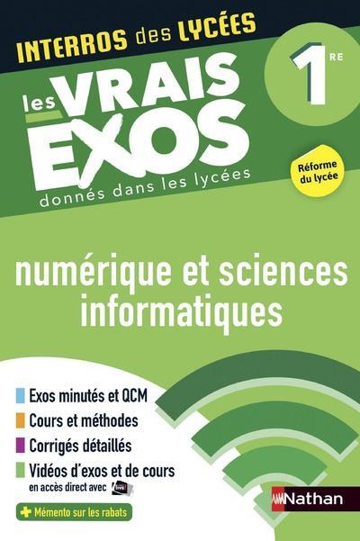INTERROS DES LYCEES NUMERIQUE ET SCIENCES INFORMATIQUES 1RE