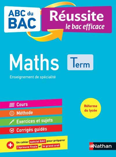 ABC DU BAC - REUSSITE LE BAC EFFICACE - MATHS - TERMINALE