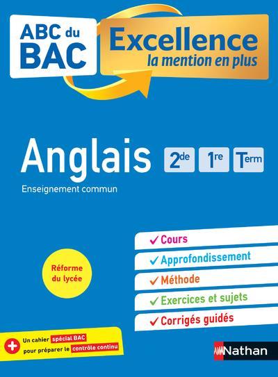 ABC BAC EXCELLENCE ANGLAIS 2DE, 1RE, TERM