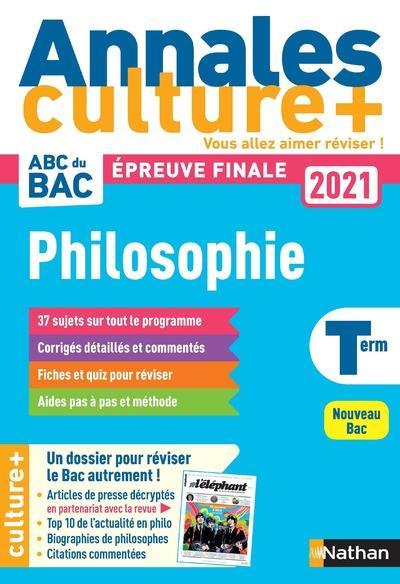 ANNALES BAC 2021 PHILOSOPHIE - CULTURE + - VOL02