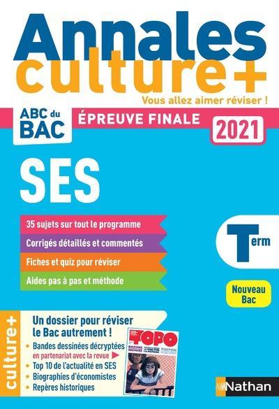 ANNALES BAC 2021 SCIENCES ECONOMIQUES ET SOCIALES - TERMINALE - CULTURE + - VOL03