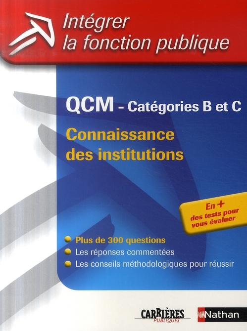 QCM CONNAIS INST CAT B ET C