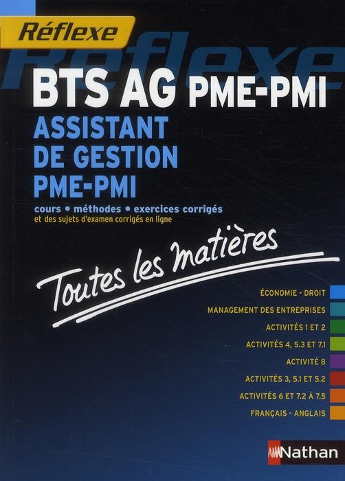 ASSISTANT DE GESTION PME-PMI BTS TOUTES LES MATIERES (REFLEXE) 2010
