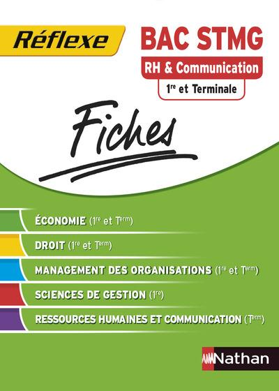 RH & COMMUNICATION 1RE ET TERM BAC STMG - FICHES REFLEXE N09 2014