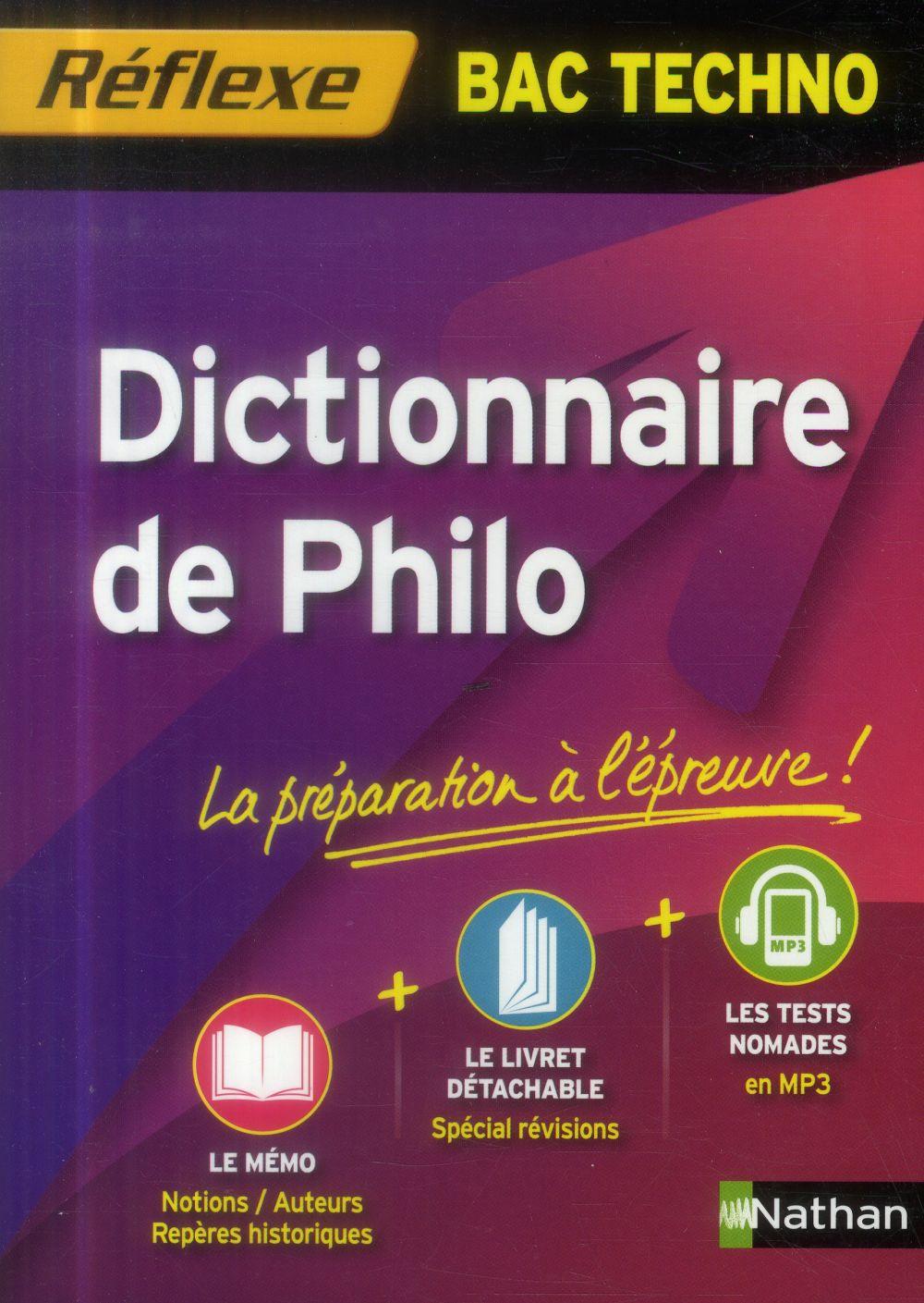 DICT DE PHILO BAC TECHNO (REFL