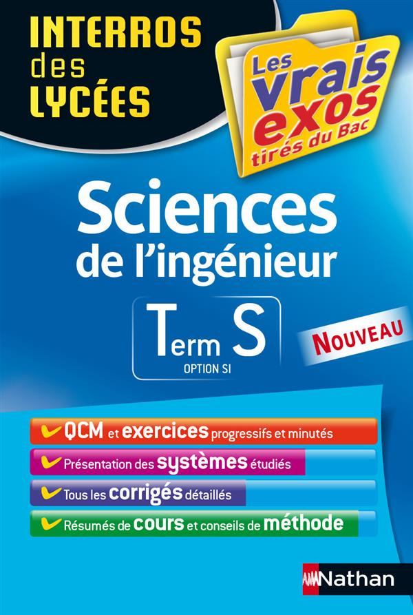 SCIENCES DE L'INGENIEUR (OPTION SI) TERM S INTERROS DES LYCEES 2015