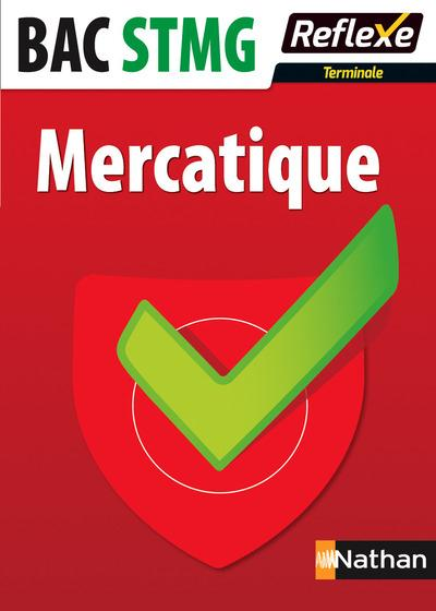 MERCATIQUE TERM STMG - MEMO REFLEXE NUMERO 91 2015